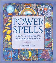 Power Spells: Magic for Personal Power and Inner Peace