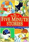 My Treasury of Five Minute Stories