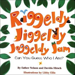 Riggeldy, Jiggeldy, Joggeldy Jam...Can You Guess Who I Am?