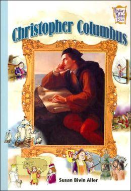 Christopher Columbus (History Maker Bios Series)