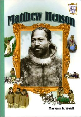 Matthew Henson (History Maker Bios Series)