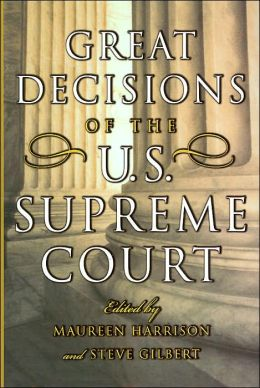 Great Decisions of The U.S. Supreme Court