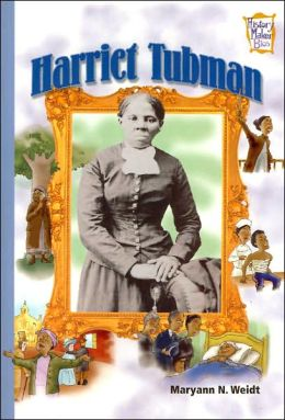 Harriet Tubman (History Maker Bios Series)