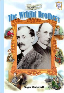 The Wright Brothers (History Maker Bios Series)