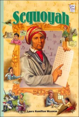 Sequoyah (History Maker Bios Series)