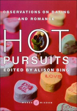 Hot Pursuits (Words of Wisdom Series): Observations on Dating and Romance
