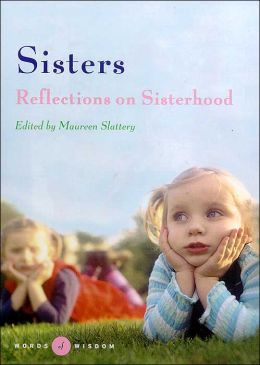 Sisters (Words of Wisdom Series): Reflections on Sisterhood