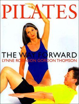 Pilates: The Way Forward
