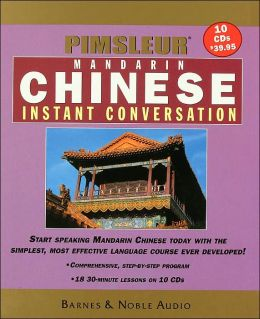 Pimsleur Instant Conversation Chinese Mandarin (Barnes and Noble Edition)