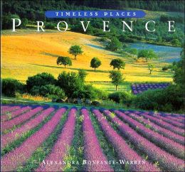 Provence (Timeless Places Series)