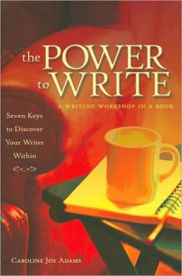 The Power to Write: A Writing Workshop in a Book