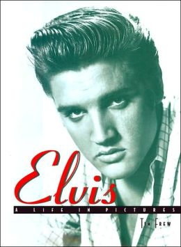 Elvis: A Life in Pictures
