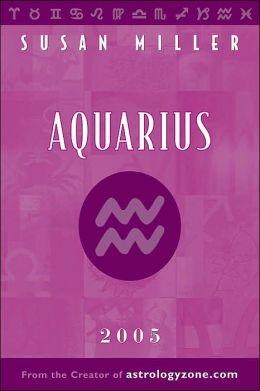 The Year Ahead 2005: Aquarius