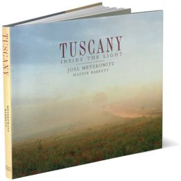 Tuscany: Inside the Light