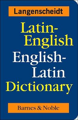 Latin-English English-Latin Dictionary