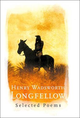 Henry Wadsworth Longfellow (Barnes & Noble Poetry Library)