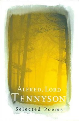 Alfred Lord Tennyson (Barnes & Noble Poetry Library)