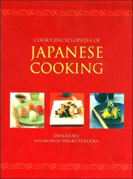 The Cook's Encyclopedia of Japanese Cooking