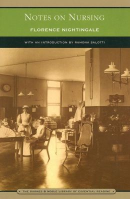 Notes on Nursing: What It Is, and What It Is Not (Barnes & Noble Library of Essential Reading)
