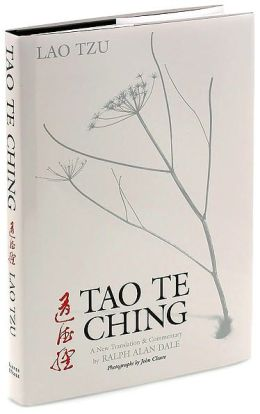 Tao Te Ching: A New Translation & Commentary