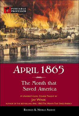 april 1865 the month that saved It should be said at once that ''april 1865: the month that saved america'' is a marvelous book it has its share of faults -- the author sentimentalizes lee, he underestimates grant, he sometimes overstates.