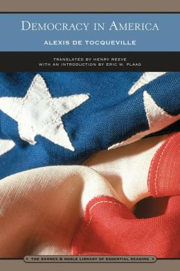 Democracy in America (Barnes & Noble Library of Essential Reading)