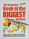 The Greatest Book of the Biggest and the Best