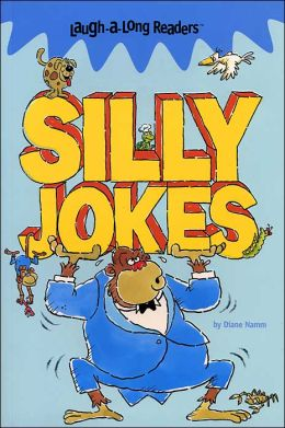 Silly Jokes (Laugh-A-Long Readers)