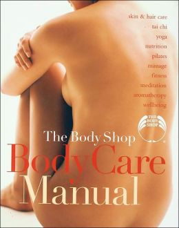 The Body Shop Body Care Manual