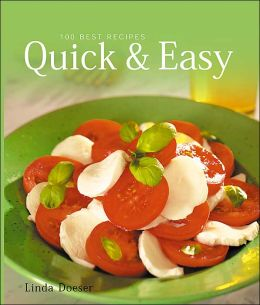 Quick and Easy: 100 Best Recipes