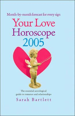 Your Love Horoscope 2005