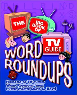The Big Book of TV Guide Word RoundUps