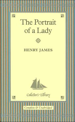 The Portrait of a Lady (Collector's Library)