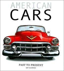 American Cars: Past to Present