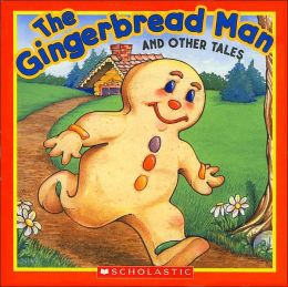 The Gingerbread Man and Other Tales