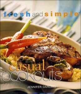 Casual Cookouts (Fresh and Simple Series)