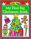 My First Big Christmas Book (Foil Fun)