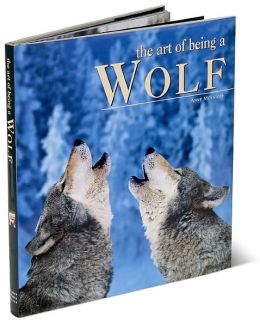 The Art of Being a Wolf
