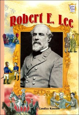 Robert E. Lee (History Maker Bios Series)