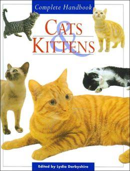 Cats & Kittens: Complete Handbook