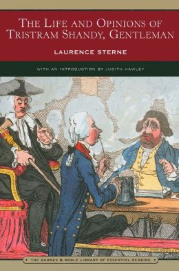 The Life and Opinions of Tristram Shandy, Gentleman (Barnes & Noble Library of Essential Reading)