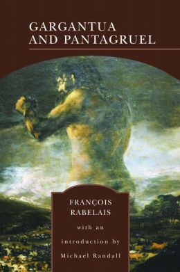 Gargantua and Pantagruel (Barnes & Noble Library of Essential Reading)