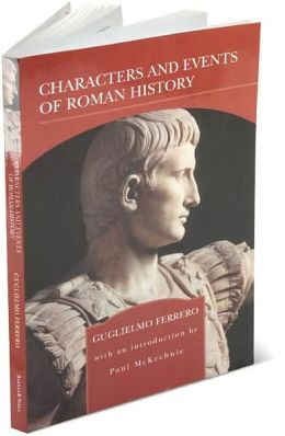 Characters and Events of Roman History : From Caesar to Nero (Barnes & Noble Library of Essential Reading)