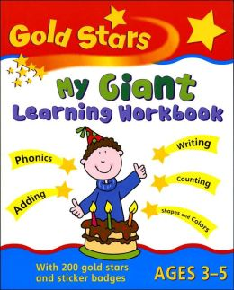 Gold Stars My Giant Learning Workbook, Ages 3-5
