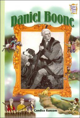 Daniel Boone (History Maker Bios Series)