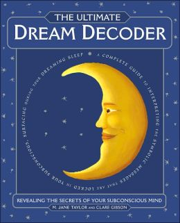 The Ultimate Dream Decoder: Revealing the Secrets of Your Subconscious Mind