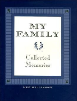 My Family: Collected Memories