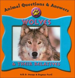 Animal Questions and Answers: Wolves
