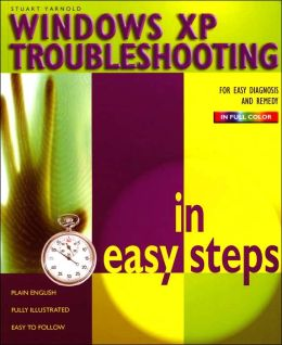 Windows XP Troubleshooting in Easy Steps (In Easy Steps Series)