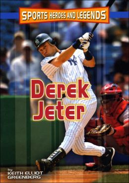 Derek Jeter (Sports Heroes and Legends Series)